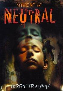 Stuck In Neutral Terry Trueman Book Cover