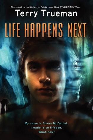 Life Happens Next Terry Trueman Book Cover