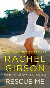 Rescue Me Rachel Gibson Book Cover