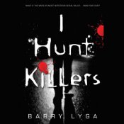 I Hunt Killers Barry Lyga Audiobook Cover