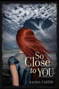 So Close To You Rachel Carter Book Cover