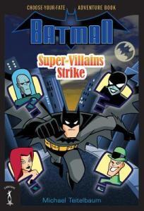 Batman Super-Villains Strike Michael Teitelbaum Book Cover