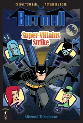 Batman Super-Villains Strike Michael Teitelbaum Book Cover
