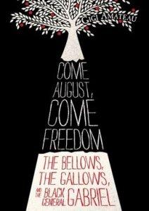Come August Come Freedom Gigi Amateau Book Cover