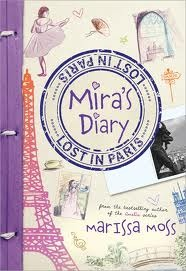 Mira's Diary: Lost In Paris Marissa Moss Book Review