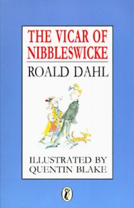 The Vicar Of Nibbleswicke Roald Dahl Book Cover