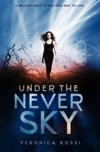 Under The Never Sky Veronica Rossi Book Cover