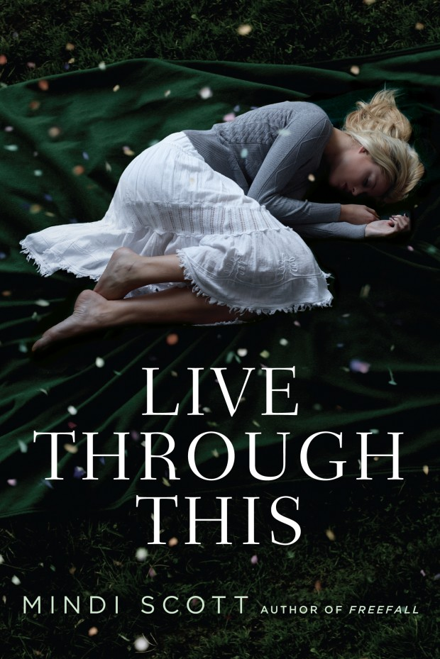 Live Through This Mindi Scott Book Cover