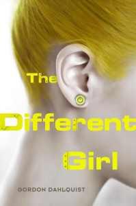 The Different Girl Gordon Dahlquist