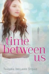 Time Between Us Tamara Ireland Stone Cover