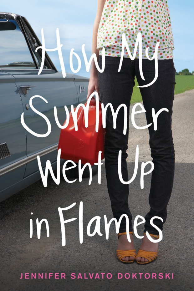 How My Summer Went Up In Flames Jennifer Salvato Doktorski Book Cover
