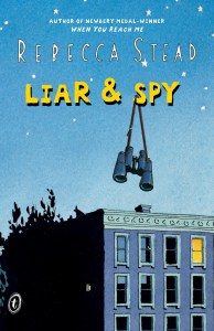 Liar And Spy Rebecca Stead Book Cover