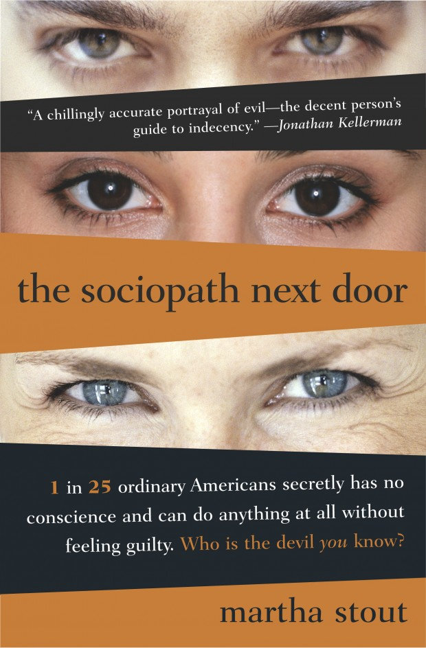 The Sociopath Next Door Martha Stout Book Cover