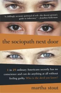The Sociopath Next Door Martha Stout Book Cover