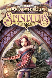 The Spindlers Lauren Oliver Book Cover