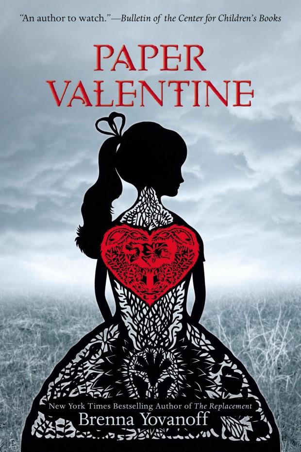 Paper Valentine by Brenna Yovanoff | Good Books & Good Wine
