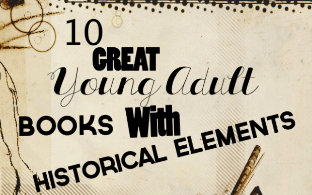10 Great Young Adult Books With Historical Elements | Good Books And Good Wine