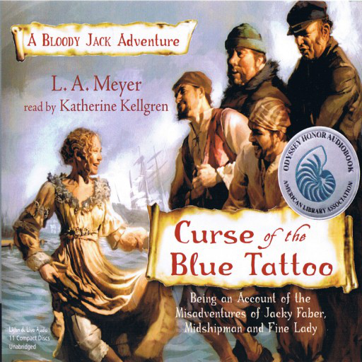 Curse Of The Blue Tattoo by LA Meyer | Good Books And Good Wine