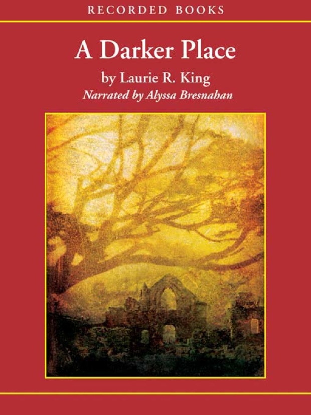 A Darker Place by Laurie R. King   Good Books And Good Wine
