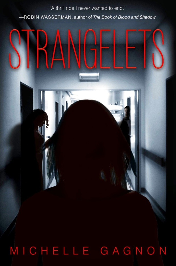 Strangelets by Michelle Gagnon | Good Books And Good Wine