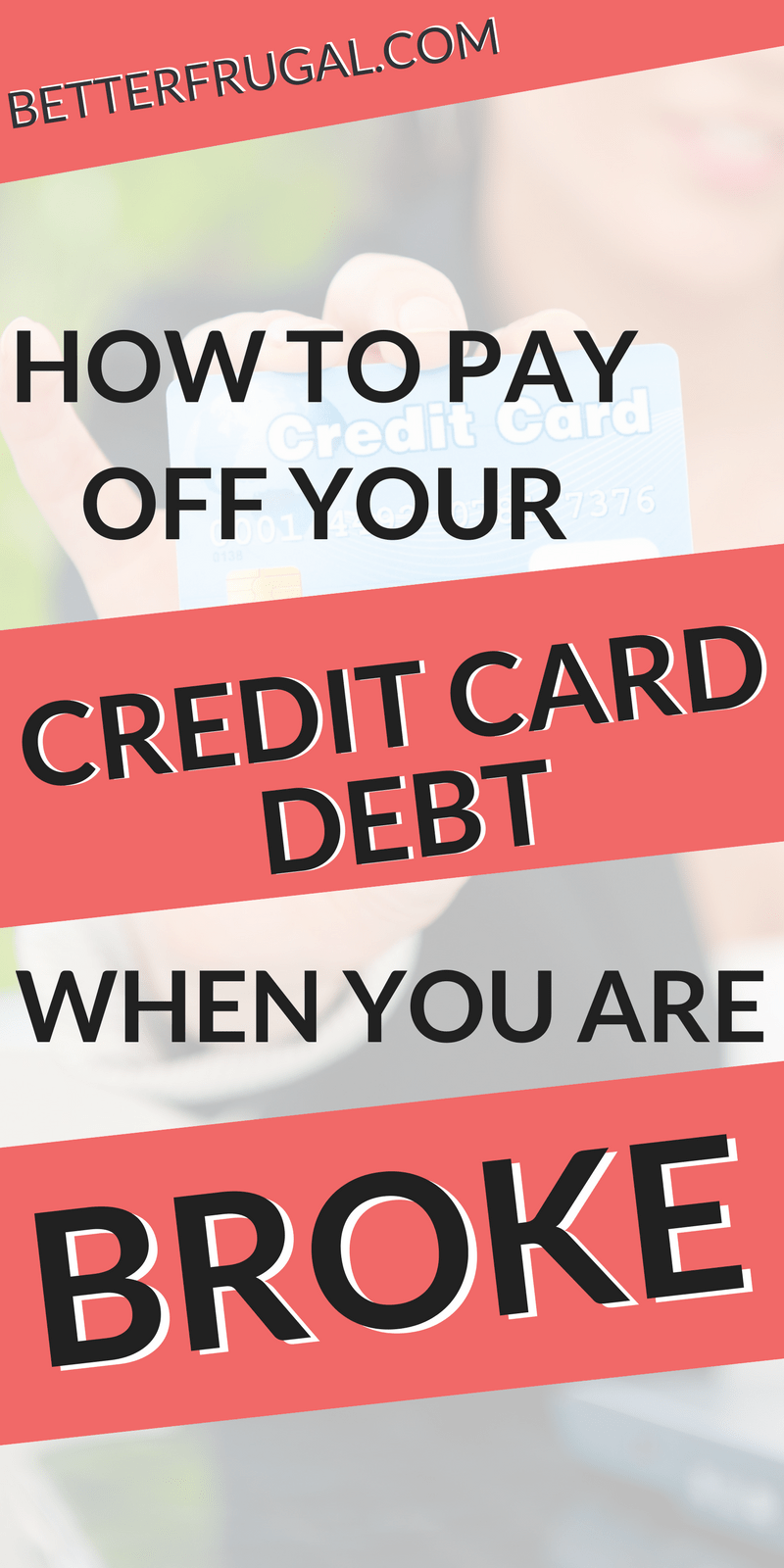 This May Just Be The Guide Youve Been Waiting For If You Feel Credit Card Debt
