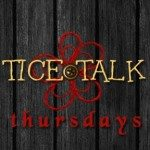 Tice Talk Thursday: Week 1