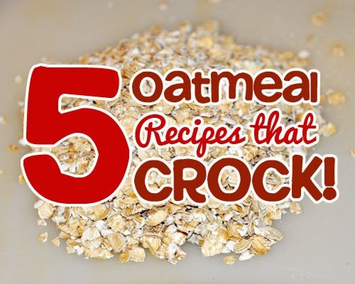 Crockpot Oatmeal Recipes