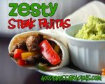 Zesty Steak Fajitas