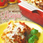 30 Minute Lasagna