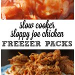 Crock Pot Freezer Packs: Sloppy Joe Chicken