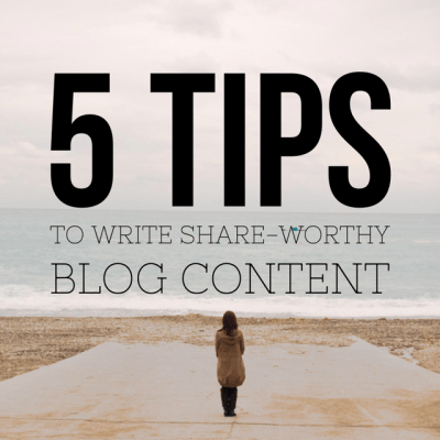 How to Write Blog Content People Want to Share