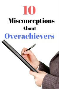 There are many common misconceptions about overachievers. Ambitious men and women are often misunderstood by those around them. Click to see why!