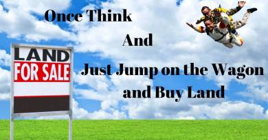 Should You Jump on the Wagon and Buy Land?