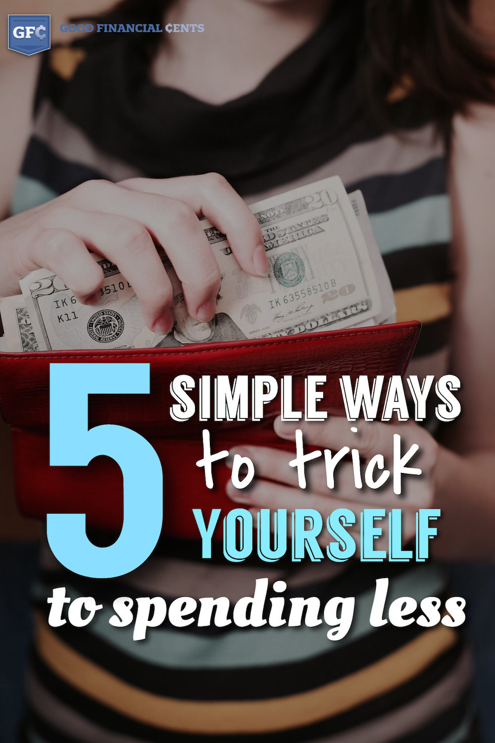 5 Simple Ways To Spend Less Money Tips Tricks Advice