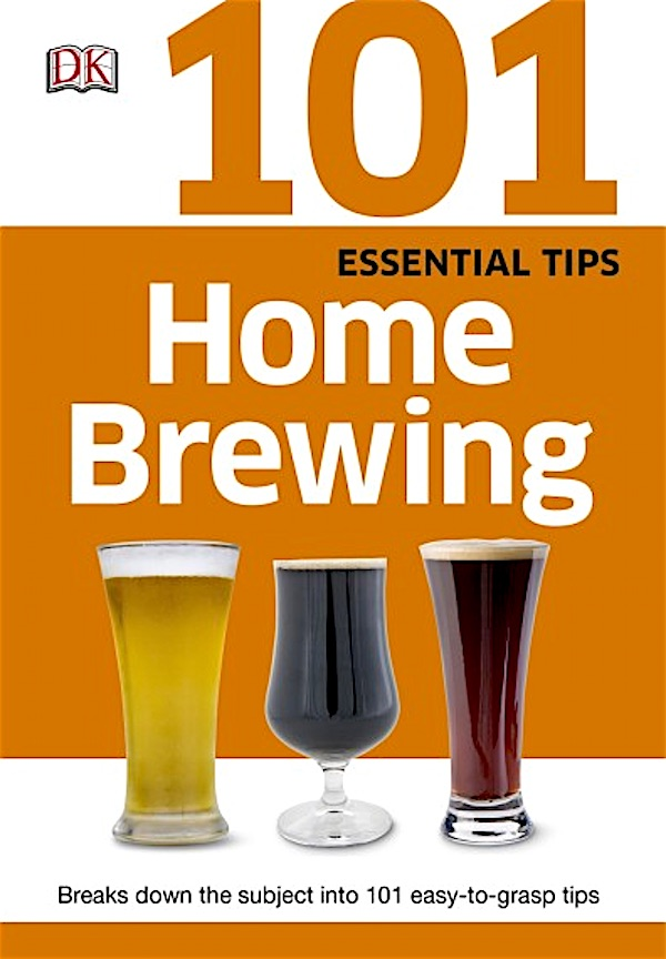 101 Essential Tips Home Brewing Book