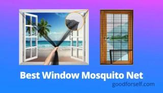 Best Window Mosquito Net
