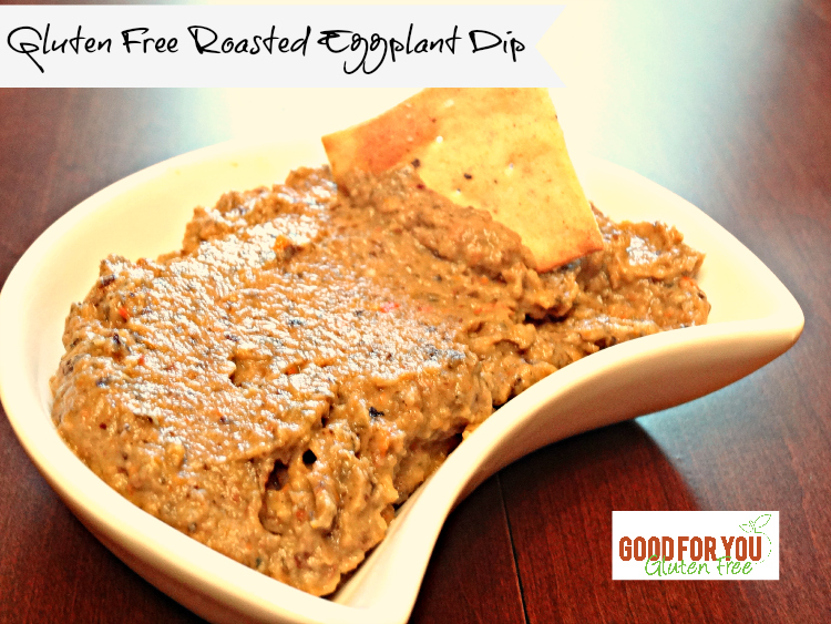 Roasted Eggplant and Vegetable Dip – Naturally Gluten Free!