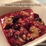 Gluten Free Mixed Berry Crisp