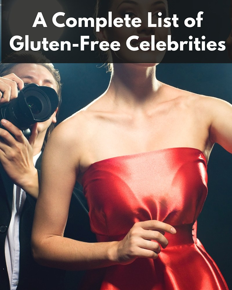 Complete List of Gluten-Free Celebrities