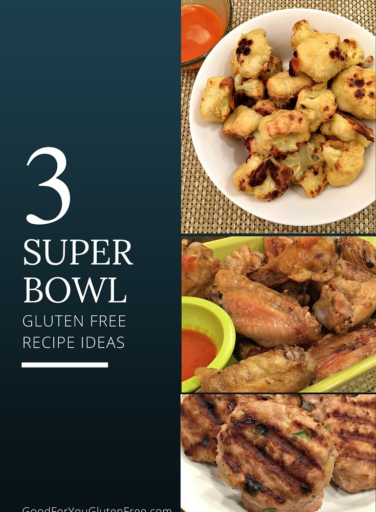 3 Gluten Free Super Bowl Recipes