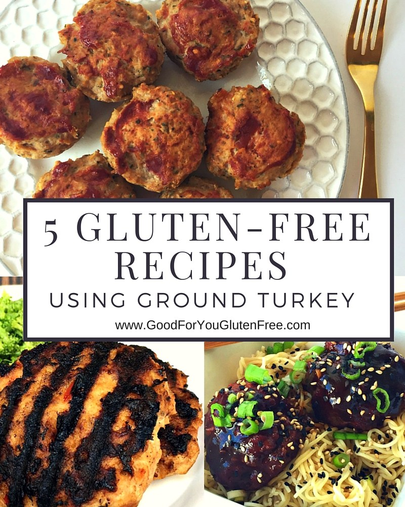 5 Delicious Gluten-Free Recipes Using Ground Turkey