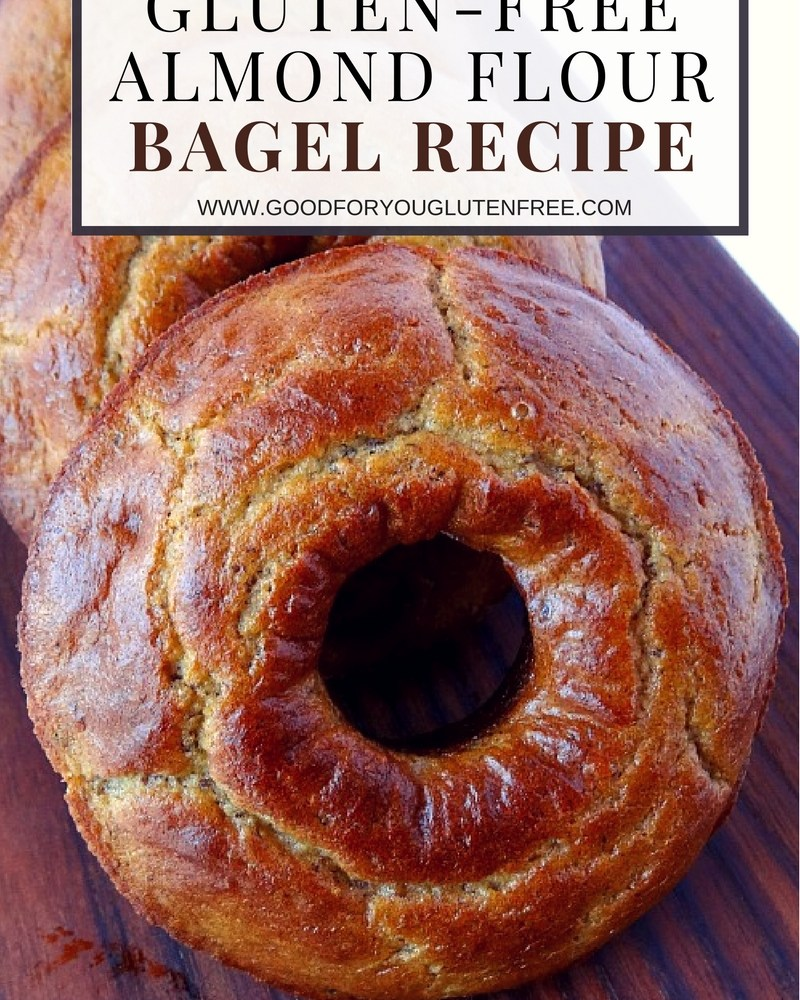 Gluten-Free Bagel Recipe Using Nutrient-Dense Almond Flour