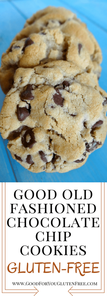 Good Old Fashioned Gluten-Free Chocolate Chip Cookies - soft-based gluten-free cookies - Good For You Gluten Free