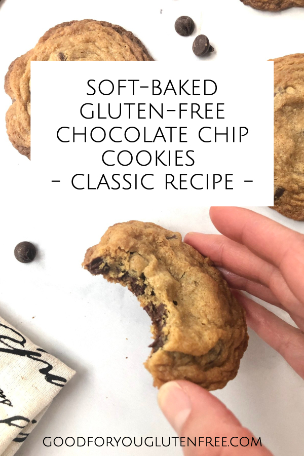 soft baked gluten-free chocolate chip cookies - classic recipe