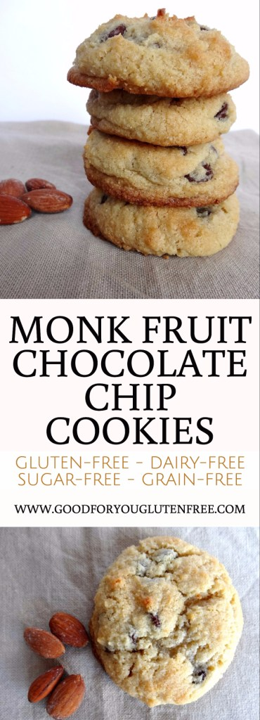 Monk Fruit Chocolate Chip Cookies - dairy-free, gluten-free, sugar-free and grain-free cookies made with almond flour - Good For You Gluten Free