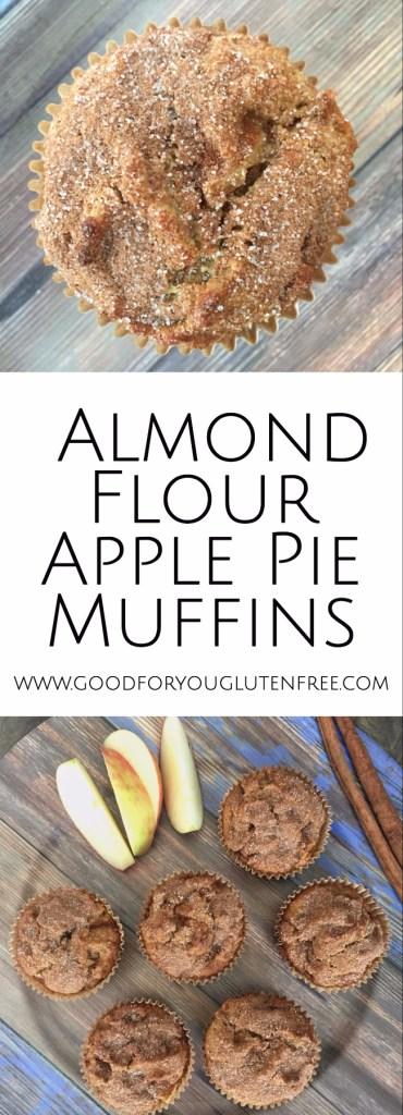 Almond Flour Apple Pie Muffins - Good For You Gluten Free