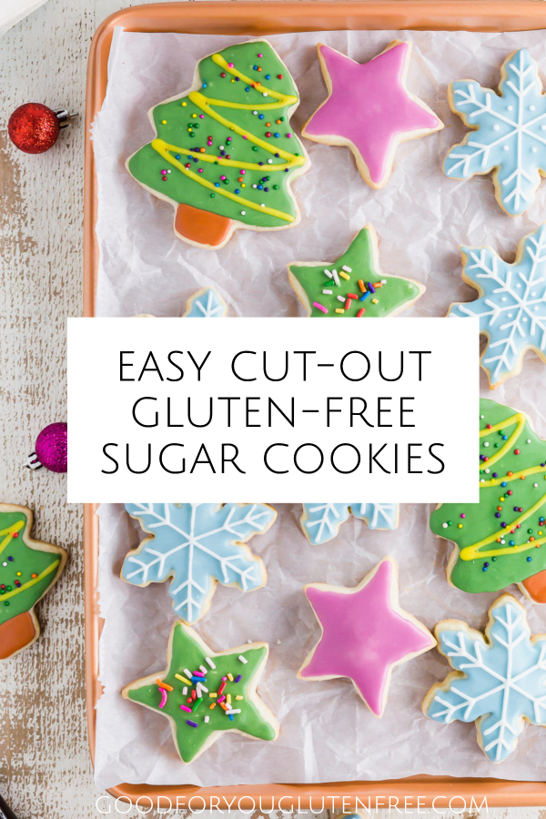 Easy Cut-Out Gluten-Free Sugar Cookie Recipe - Good For You Gluten Free