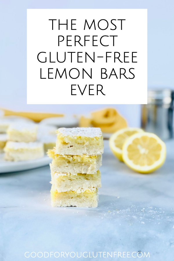 The Most Perfect Gluten Free Lemon Bars Ever - Good For You Gluten Free