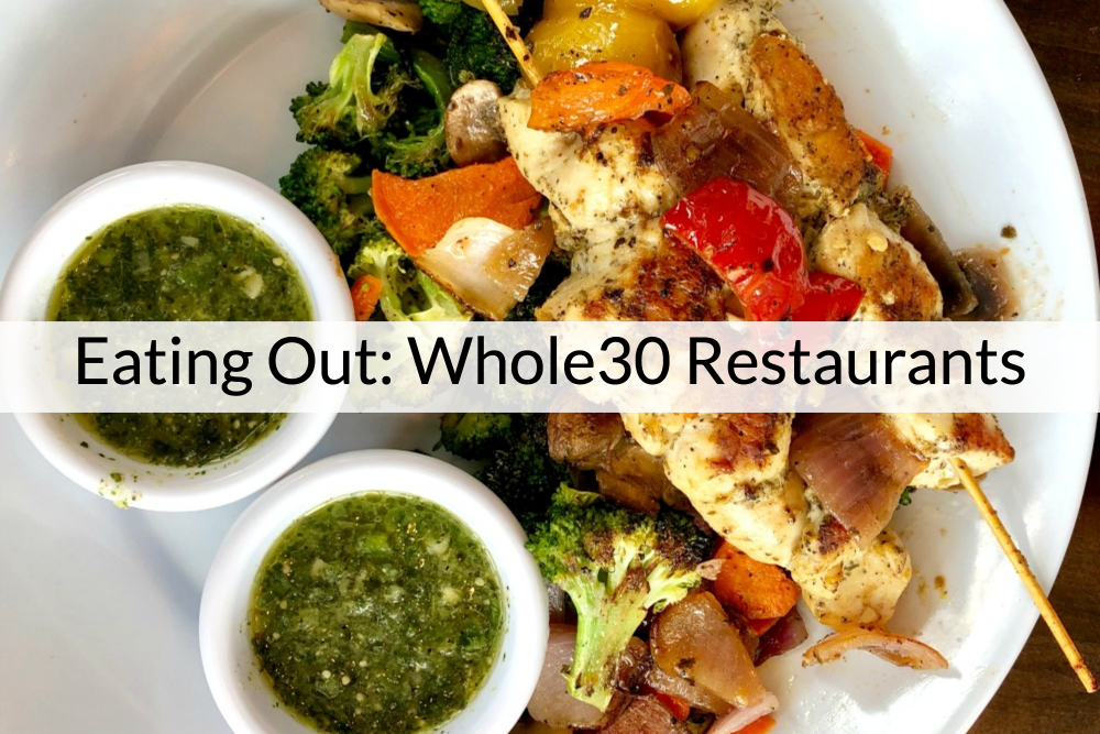 Whole30 Restaurants