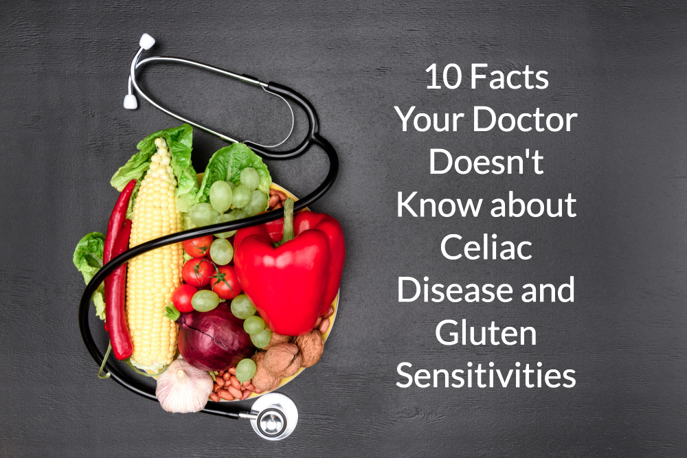 10 Facts Your Doctor Doesn't Know about Celiac Disease and Gluten Sensitivities header